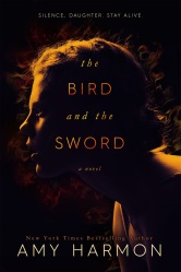 The Bird and the Sword AMAZON